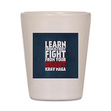 Learn from the street Krav Maga RED Shot Glass