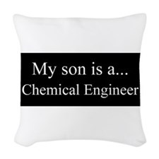 Son - Chemical Engineer Woven Throw Pillow