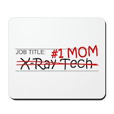 Job Mom X-Ray Tech Mousepad