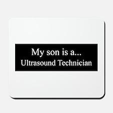 Son - Ultrasound Technician Mousepad