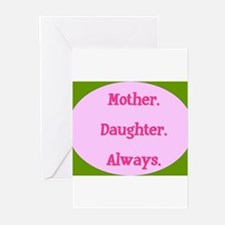 Mother. Daughter. Always. Greeting Cards (Package