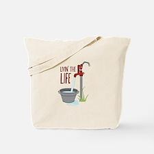 LIVIN THE LIFE Tote Bag