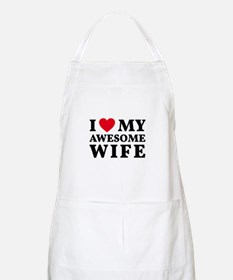 I love my awesome wife Apron