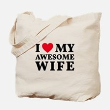I love my awesome wife Tote Bag