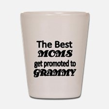The Best Moms get promoted to GRAMMY Shot Glass