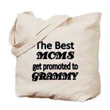 The Best Moms get promoted to GRAMMY Tote Bag