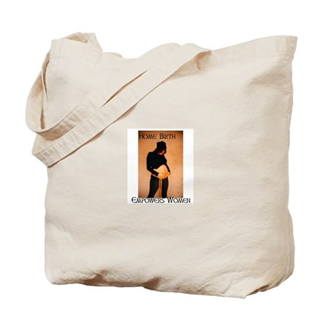 Home Birth Empowers Tote Bag