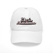High Maintenence Baseball Baseball Cap
