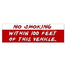 Bumper Sticker: No Smoking within 100 feet of this