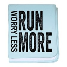 Worry Less, Run More baby blanket