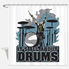 Its All About Drums Shower Curtain
