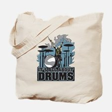 Its All About Drums Tote Bag