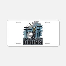 Its All About Drums Aluminum License Plate