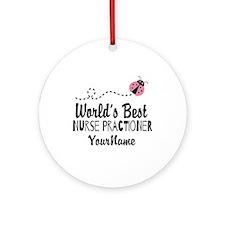World's Best Nurse Practitioner Ornament (Round)