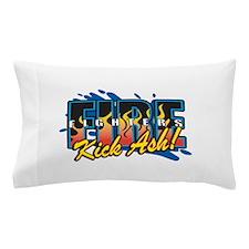 Firefighters Kick Ash! Pillow Case