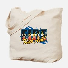 Firefighters Kick Ash! Tote Bag