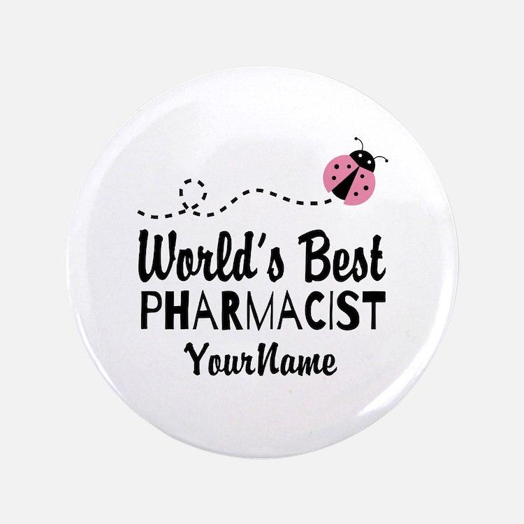 "World's Best Pharmacist 3.5"" Button"