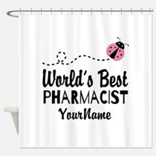 World's Best Pharmacist Shower Curtain