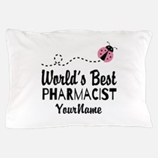 World's Best Pharmacist Pillow Case