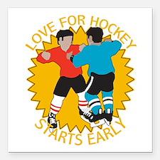 "Love For Hockey Starts E Square Car Magnet 3"" x 3"""