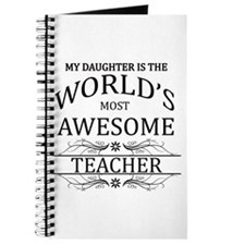 My Daughter Is The World's Most Awesome Te Journal