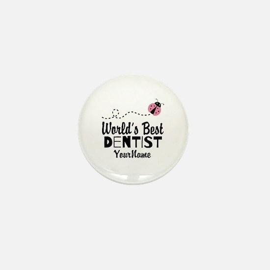 World's Best Dentist Mini Button