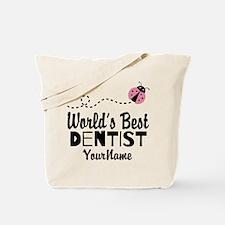 World's Best Dentist Tote Bag