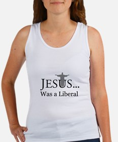Jesus, was a Liberal Tank Top