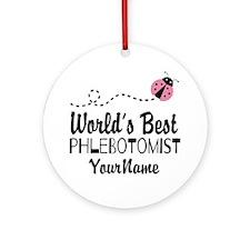 World's Best Phlebotomist Ornament (Round)