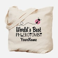World's Best Phlebotomist Tote Bag