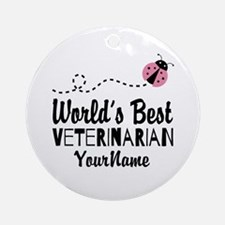 World's Best Veterinarian Ornament (Round)