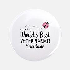"World's Best Veterinarian 3.5"" Button (100 pack)"
