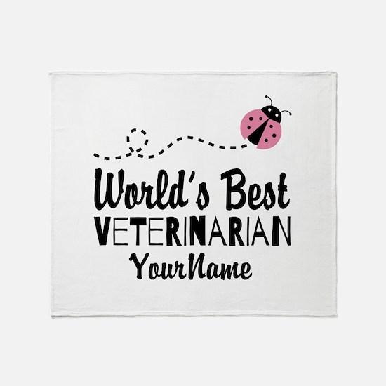 World's Best Veterinarian Throw Blanket