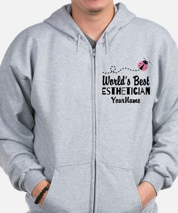 World's Best Esthetician Zip Hoody