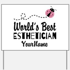 World's Best Esthetician Yard Sign
