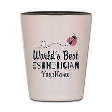 World's Best Esthetician Shot Glass