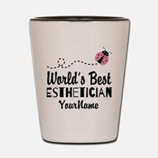 World's Best Esthetician Shot Glass