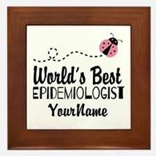 World's Best Epidemiologist Framed Tile