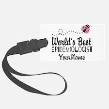World's Best Epidemiologist Luggage Tag