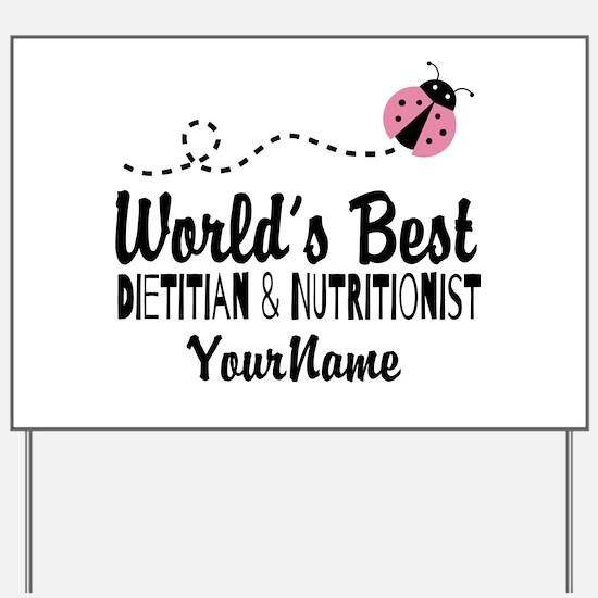 World's Best Dietitian Yard Sign