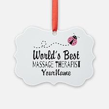 World's Best Massage Therapist Ornament
