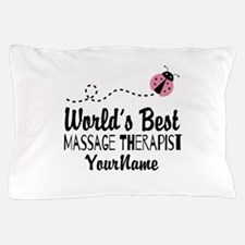 World's Best Massage Therapist Pillow Case