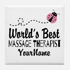 World's Best Massage Therapist Tile Coaster
