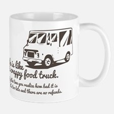Life is like a crappy food truck Mugs