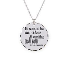 Alice Makes Sense Necklace
