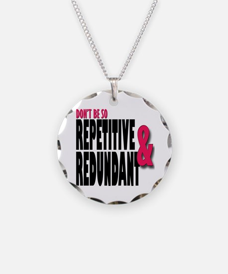 Repetitive and Redundant Pin Necklace