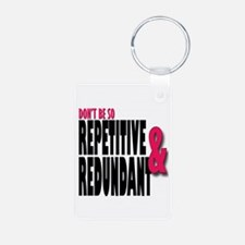 Repetitive and Redundant P Keychains