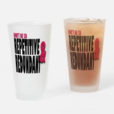 Repetitive and Redundant Pink Drinking Glass