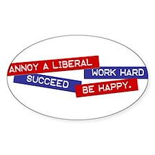 Annoy a Liberal bumper Decal