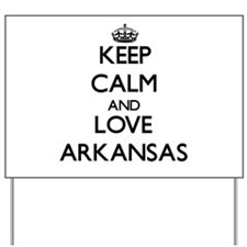 Keep Calm and Love Arkansas Yard Sign